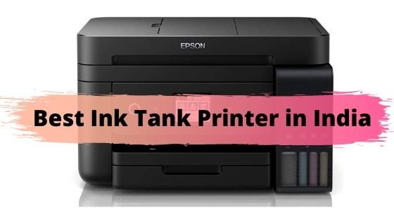 Best Ink Tank Printer in India 2021