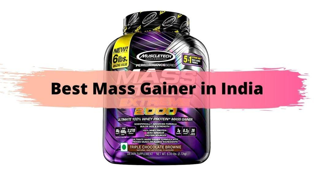 Best Mass Gainer in India in 2021